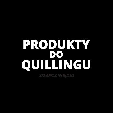 Produkty do Quillingu