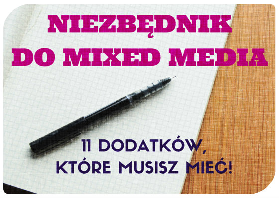 Niezbędnik do mixed media