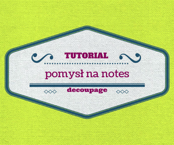 Pomysł na notes DIY - tutorial