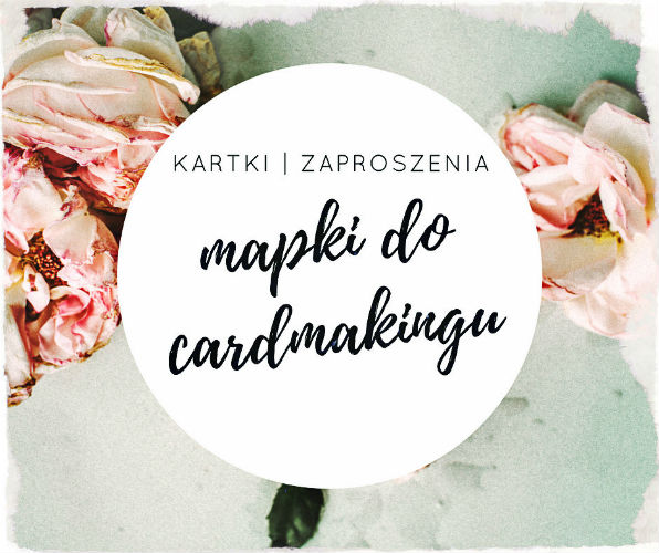 Mapki do cardmakingu cd.